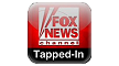 FOX News Tapped In
